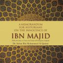 A Memorandum for Historians on the Innocence of IBN MAJID