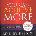 YOU CAN ACHIEVE MORE